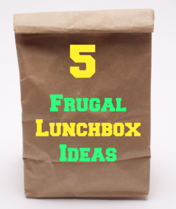 Frugal School Lunch Ideas