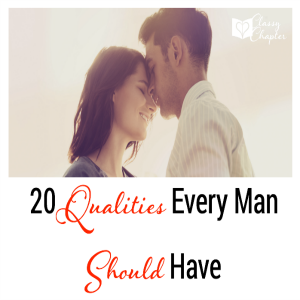 20 Qualities Every Man Should Have