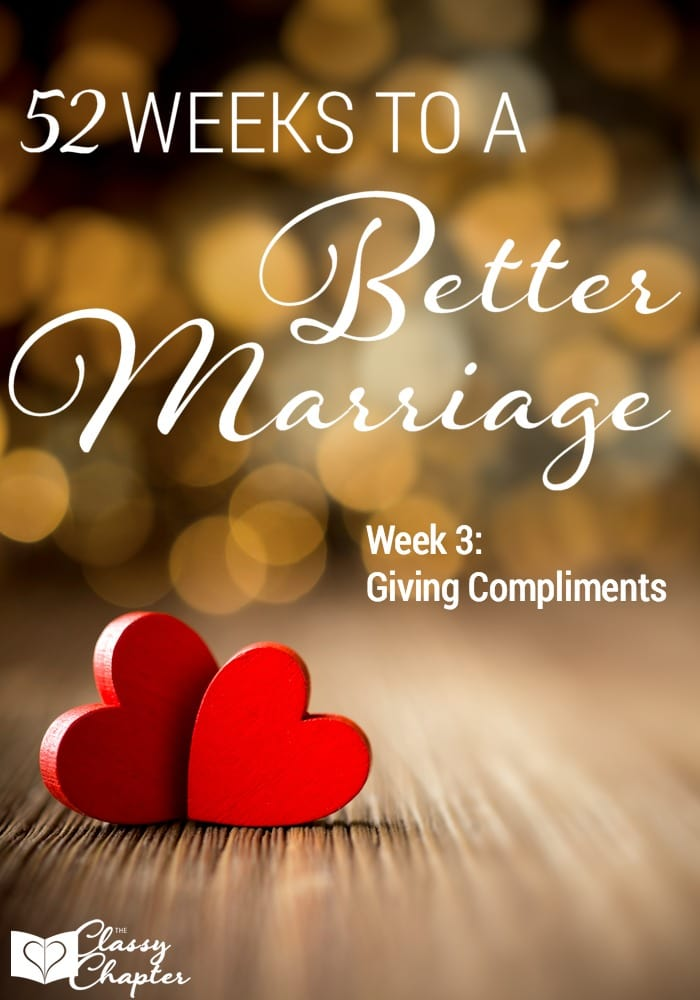 This week will be focusing on giving our spouse compliments. One stop closer to having a better marriage!