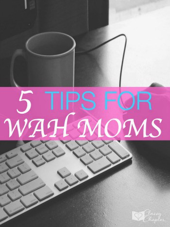 5 tips for work at home moms