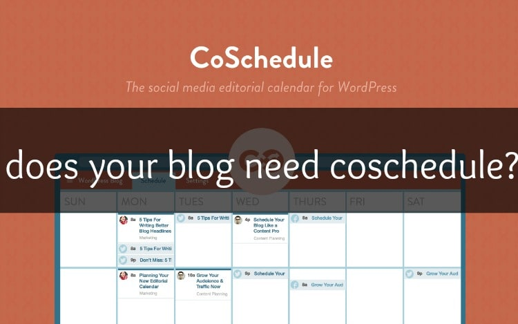 Have you heard about CoSchedule? Have you wondered if you need it? Check out this full review (video included)