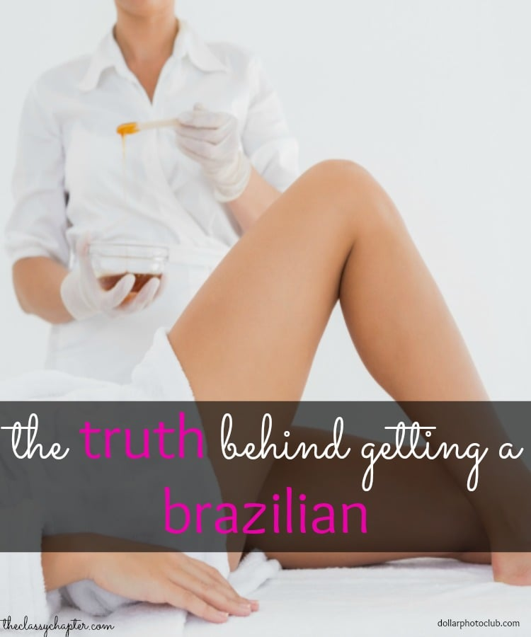 The Truth Behind Getting A Brazilian Wax