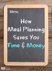 How Meal Planning Can Save You Time and Money