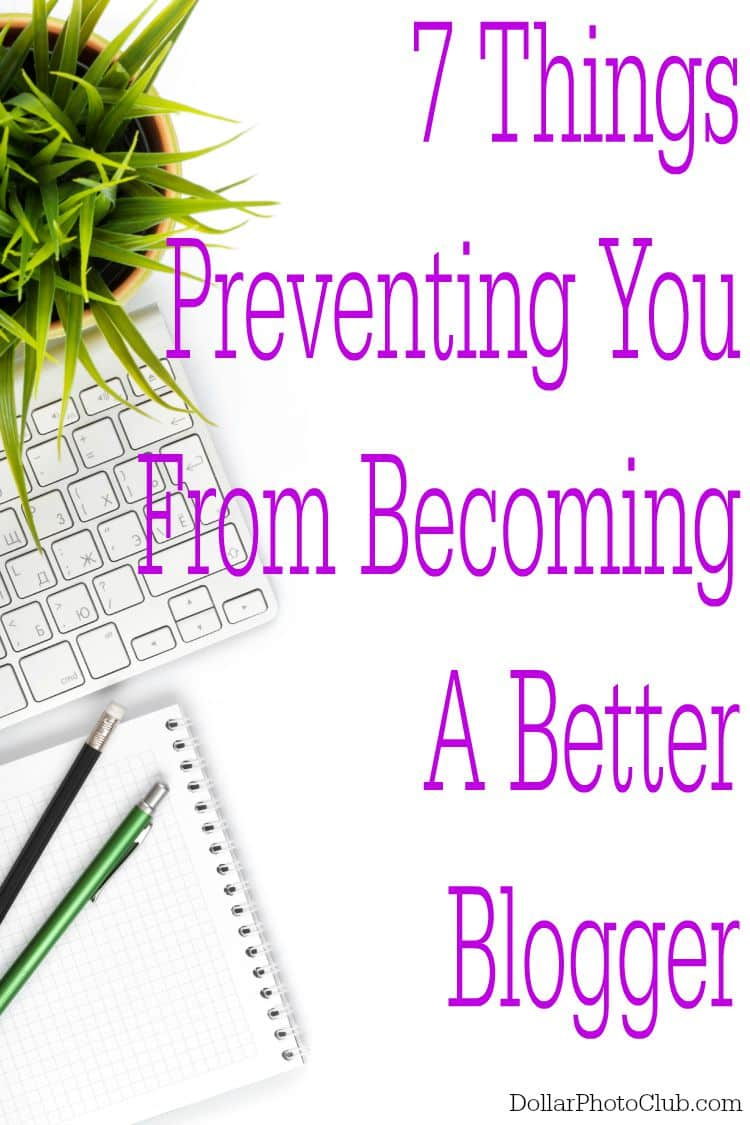 Do you want to be a better blogger? It's a blogging goal we all have! Find out what might be holding you back from becoming a better blogger.