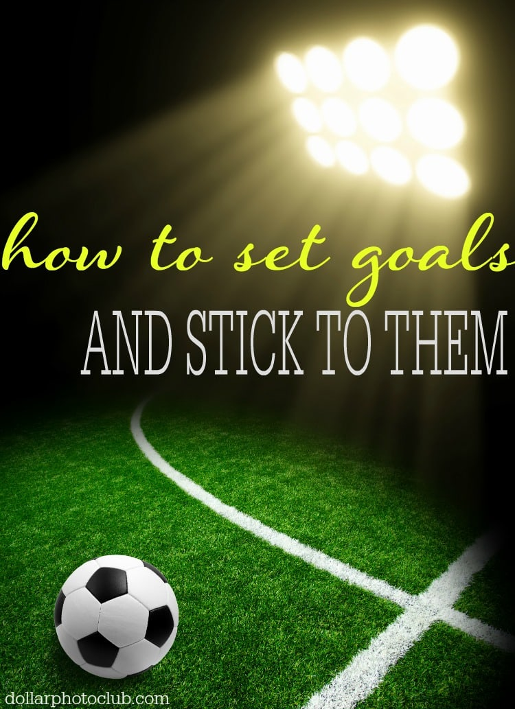 Do you struggle with setting goals and getting organized? Follow these tips to set realistic and obtainable goals.