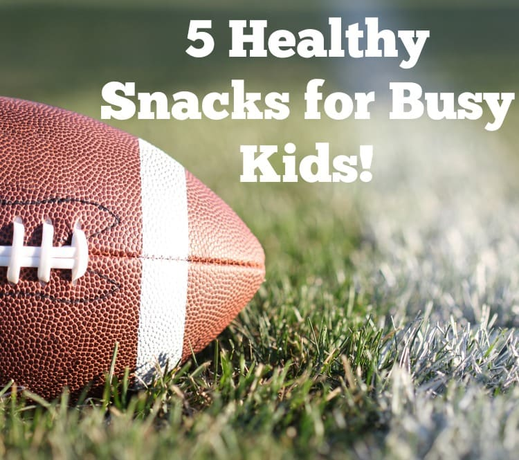 healthy snacks for busy kids