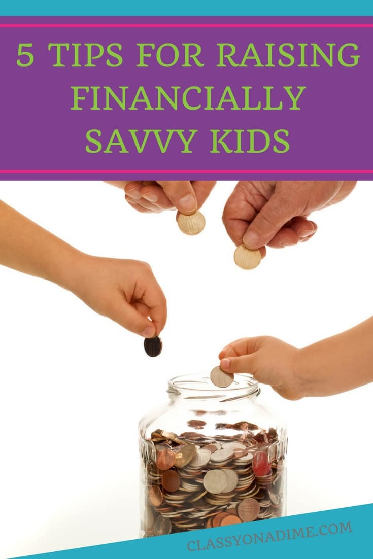 Here are five tips for raising financially savvy children. Tips for teaching your kids to save an earn money.