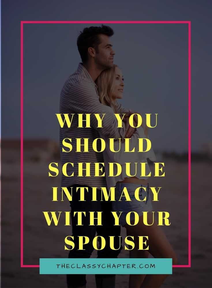 Need some tips on how to make your marriage better? Have you thought about scheduling intimate time with your spouse? It might have more benefits than you realize.