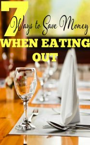 7 Ways to Save Money When Eating Out
