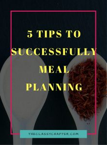 5 Tips for Successfully Meal Planning