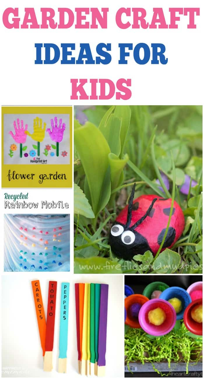 Garden Craft Ideas For Kids - The Classy Chapter
