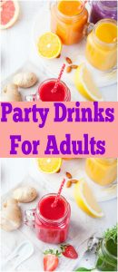 Fun Party Drinks For Adults
