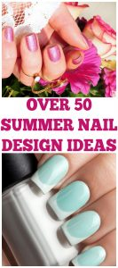 Nail Designs for Summer