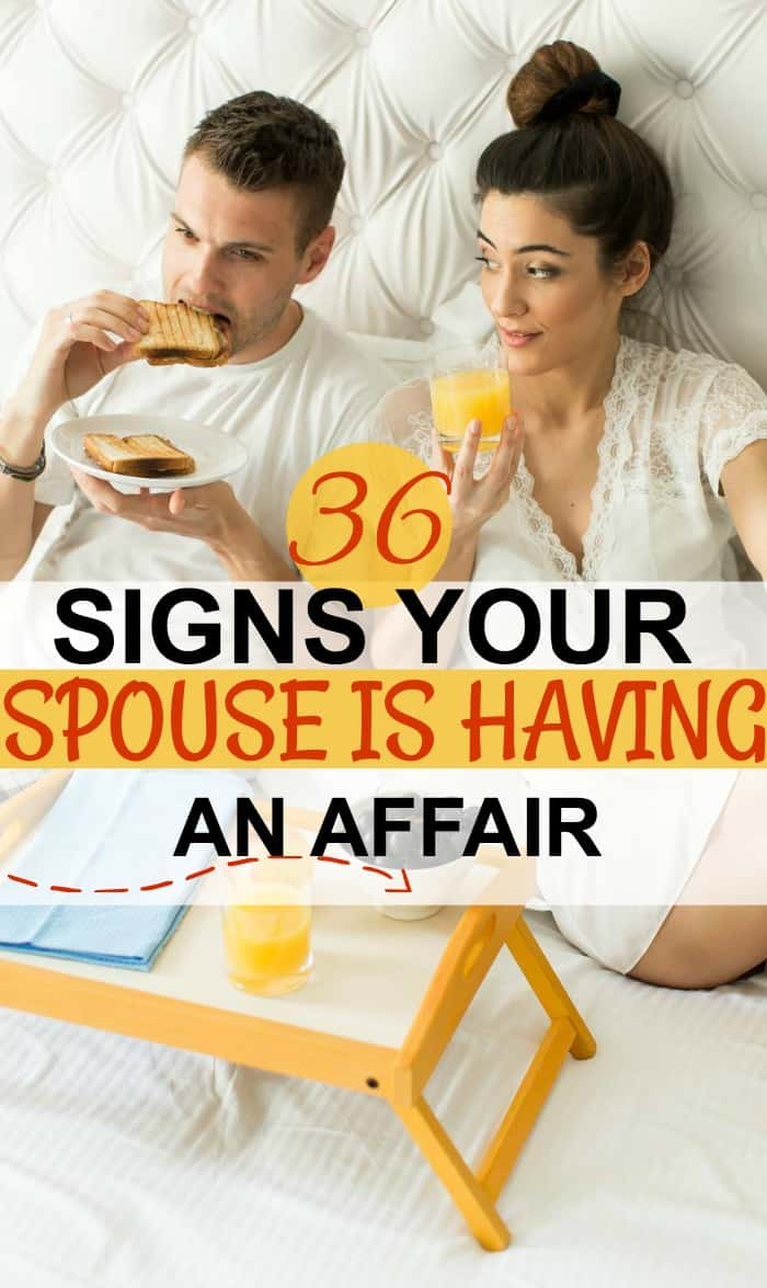 Do you think your spouse is having an affair? Here are 36 signs your spouse might be having an affair.