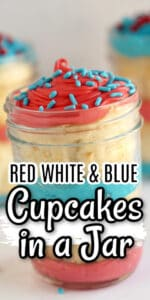 4th of July Cupcakes (In a Jar)